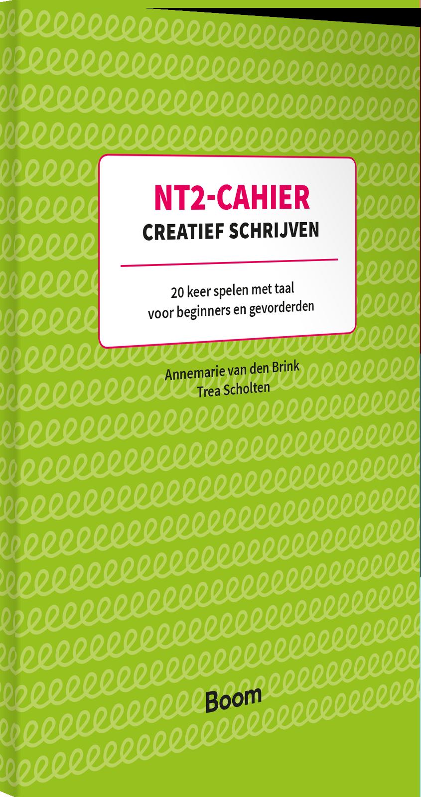Bekend NT2.nl | NT2-Cahier Creatief schrijven | Annemarie van den Brink @XV86