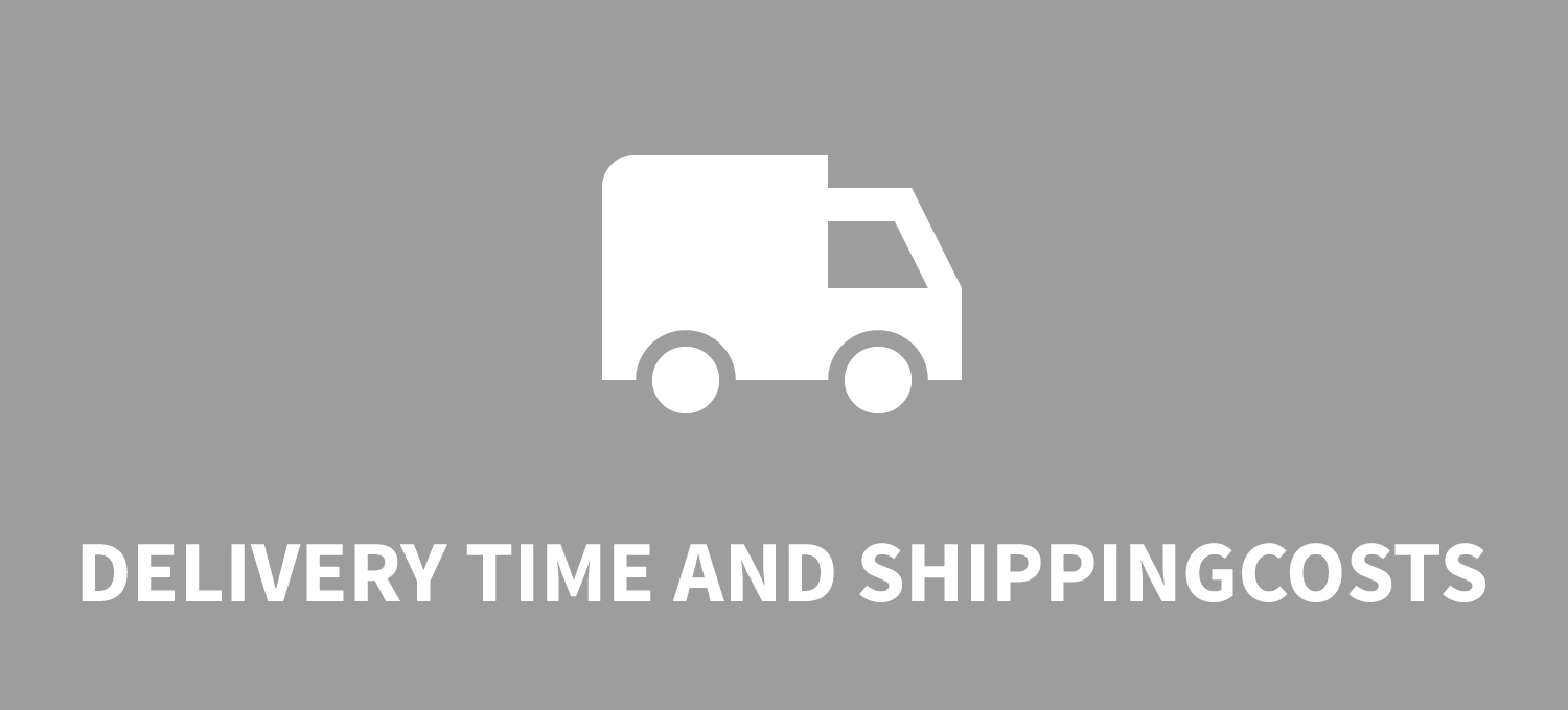 Delivery time and shipping costs